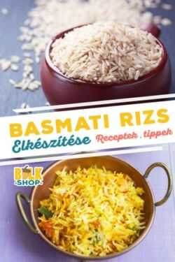 basmati rizs elkeszitese bulkshop